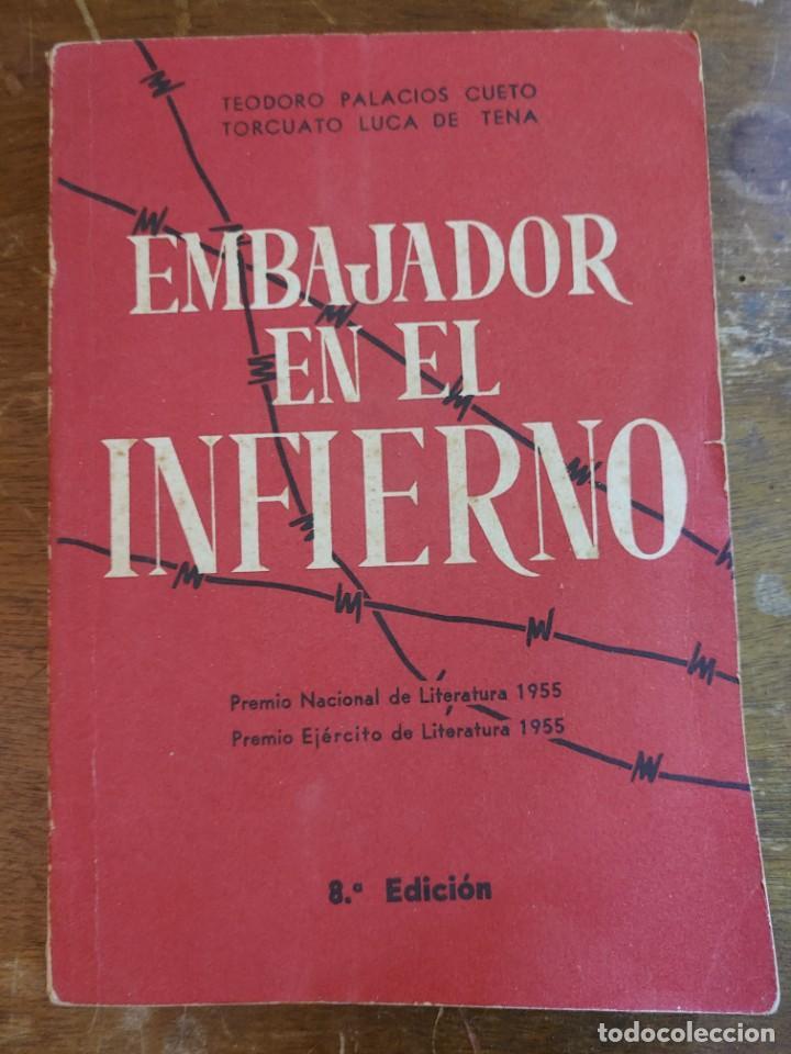 EMBAJADOR EN EL INFIERNO CUETO-LUCA DE TENA PYMY 35 (Libros de Segunda Mano (posteriores a 1936) - Literatura - Teatro)