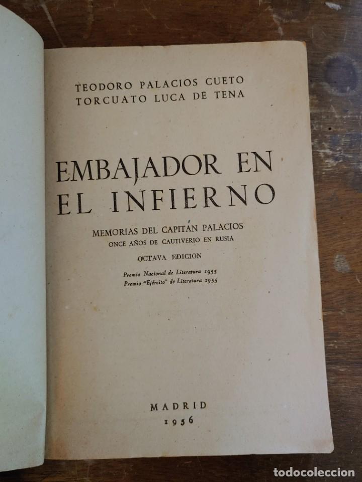 Libros de segunda mano: Embajador en el infierno Cueto-Luca de Tena pymy 35 - Foto 2 - 218707757