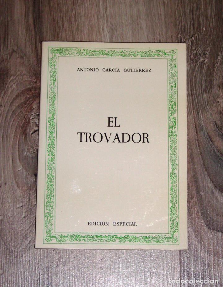 GARCÍA GUTÉRREZ, ANTONIO. EL TROVADOR (BIBLIOTECA CLÁSICA EBRO) / EDICIÓN,... ALFREDO RODRÍGUEZ (Libros de Segunda Mano (posteriores a 1936) - Literatura - Teatro)