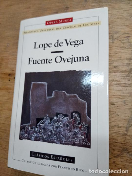 LOPE DE VEGA: FUENTE OVEJUNA (BIBLIOTECA UNIVERSAL DEL CÍRCULO DE LECTORES) (Libros de Segunda Mano (posteriores a 1936) - Literatura - Teatro)