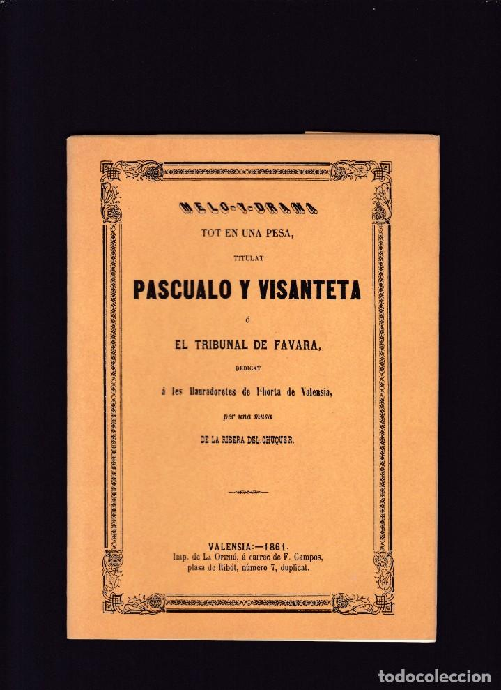 PASCUALO Y VISANTETA - FACSIMIL 1991 (Libros de Segunda Mano (posteriores a 1936) - Literatura - Teatro)