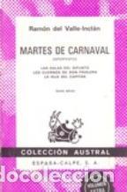 MARTES DE CARNAVAL. ESPERPENTOS - RAMON DEL VALLE-INCLAN (Libros de Segunda Mano (posteriores a 1936) - Literatura - Teatro)