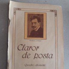 Libros de segunda mano: CLAROR DE POSTA QUADRO DRAMATIC POMPEU CREHUET CATALÁN BARCELONA 1915 REPRESENTADA 1905 TEATRO ROMEA. Lote 218919691