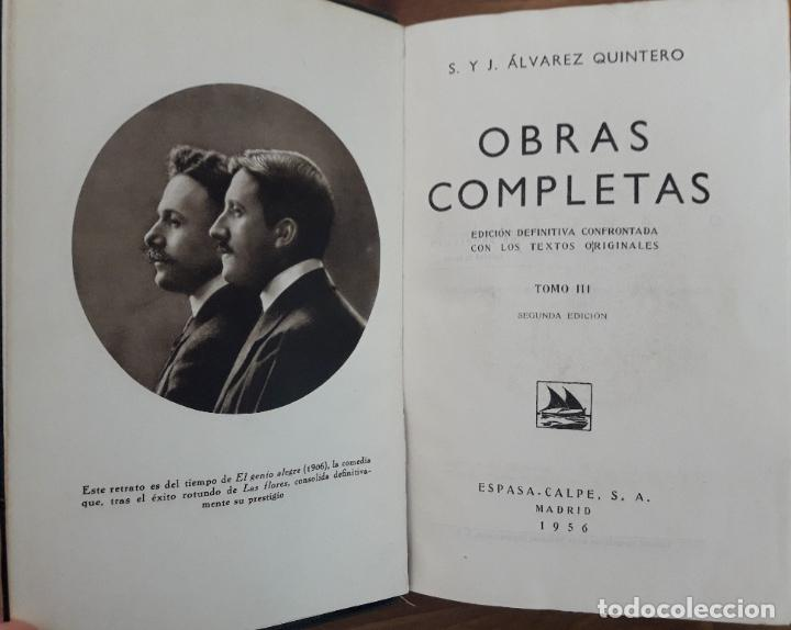 Libros de segunda mano: Alvarez Quintero. Obras completas. Tomo 3 - Foto 2 - 218974530
