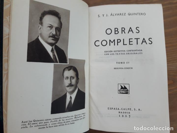 Libros de segunda mano: ALVAREZ QUINTERO, OBRAS COMPLETAS -TOMO 4 - Foto 2 - 218974923
