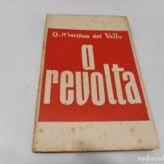 Libros de segunda mano: G. MARIÑAS DEL VALLE A REVOLTA ( GALLEGO) Q2937T. Lote 219063693