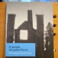 Libros de segunda mano: EL PECADO DEL PADRE PIERRE. Mª AZUCENA ALVAREZ GARCIA. COLECCION TEXU 41. TRABE. UVIEU 2007. RUSTICA. Lote 219820953