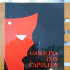 Libros de segunda mano: GASOLINA CON CAPULLOS. ROBERTO CORTE / CHECHU GARCIA. MAZCARA. (COLEICION DE TEATRU) 6. RUSTICA CON. Lote 219975340