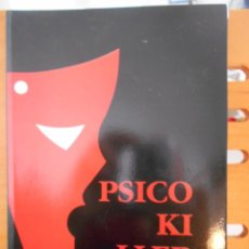 Libros de segunda mano: PSICO KILLER. ADOLFO CAMILO DIAZ. MAZCARA. (COLEICION DE TEATRU) 1. RUSTICA CON SOLAPA. 84 PAGINAS.. Lote 219975615