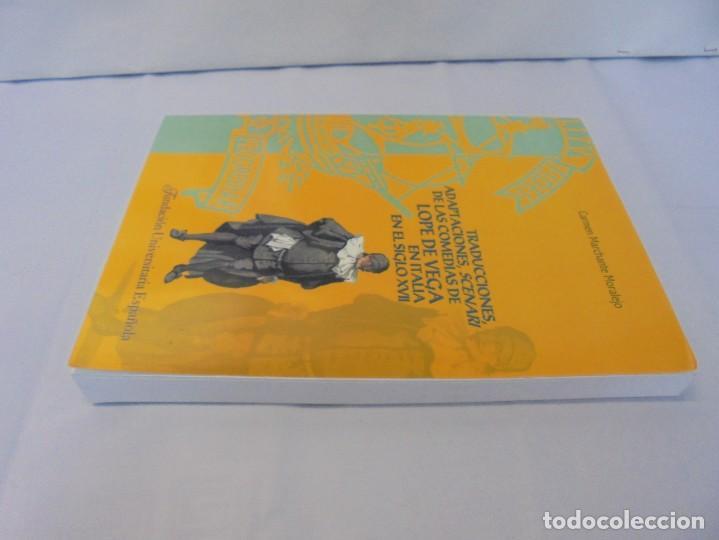 Libros de segunda mano: TRADUCCIONES, ADAPTACIONES, SCENARI DE LAS COMEDIAS DE LOPE DE VEGA EN ITALIA EN EL SIGLO XVII. 2007 - Foto 4 - 220500621