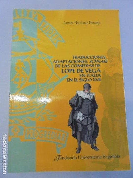 Libros de segunda mano: TRADUCCIONES, ADAPTACIONES, SCENARI DE LAS COMEDIAS DE LOPE DE VEGA EN ITALIA EN EL SIGLO XVII. 2007 - Foto 6 - 220500621