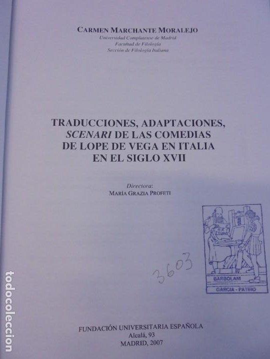 Libros de segunda mano: TRADUCCIONES, ADAPTACIONES, SCENARI DE LAS COMEDIAS DE LOPE DE VEGA EN ITALIA EN EL SIGLO XVII. 2007 - Foto 7 - 220500621