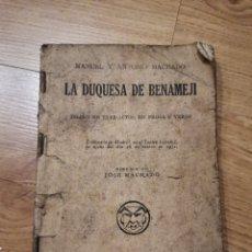 Libros de segunda mano: CN LA DUQUESA DE BENAMEJI. ANTONIO Y MANUEL MACHADO. DIBUJOS DE JOSÉ MACHADO. LA FARSA 1932. Lote 220780675