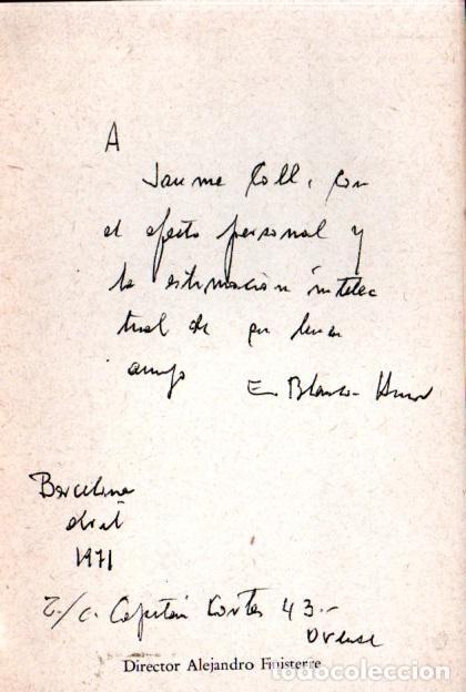 Libros de segunda mano: EDUARDO BLANCO AMOR : FARSAS PARA TÍTERES (MÉXICO, 1962) AUTÓGRAFO DEL ESCRITOR - Foto 2 - 220968935