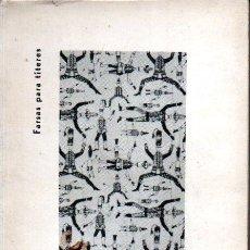 Libros de segunda mano: EDUARDO BLANCO AMOR : FARSAS PARA TÍTERES (MÉXICO, 1962) AUTÓGRAFO DEL ESCRITOR. Lote 220968935