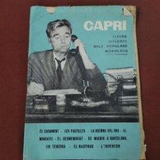 Libros de segunda mano: CAPRI , TEXTOS INTEGRES DELS POPULARS MONOLEGS - TEBAGUL. Lote 221335168