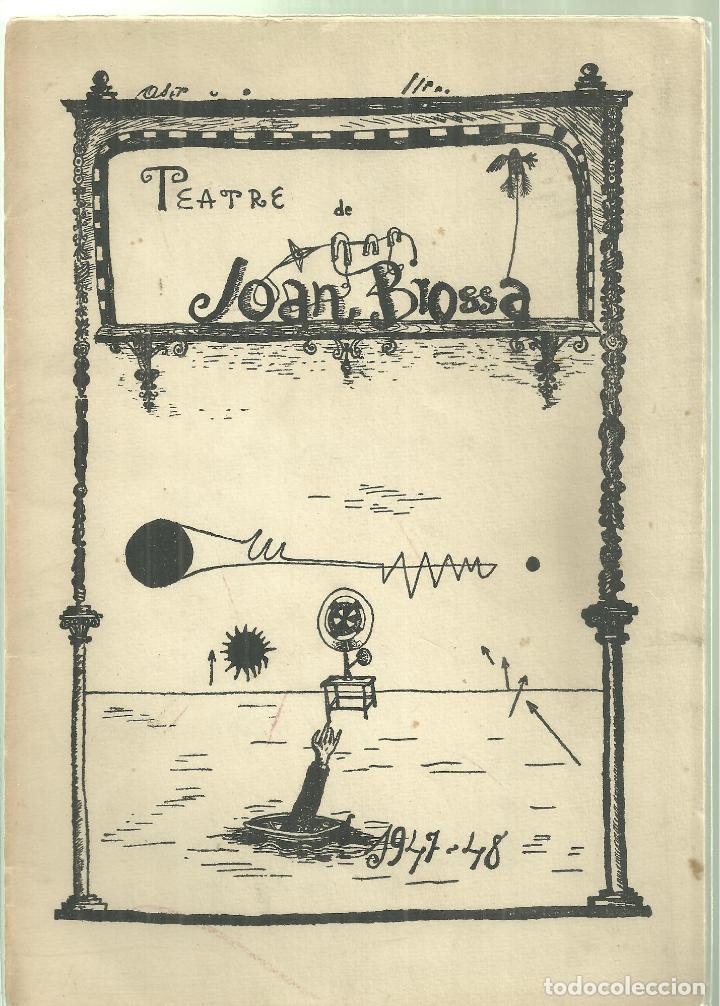 4010.- DAU AL SET - TEATRE DE JOAN BROSSA DAU AL SET OCTUBRE/NOVEMBRE DE 1952-MODEST CUIXART (Libros de Segunda Mano (posteriores a 1936) - Literatura - Teatro)
