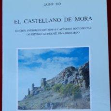 Libros de segunda mano: EL CASTELLANO DE MORA ( TOLEDO ). Lote 221399323