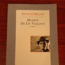 Libros de segunda mano: ARTHUR MILLER - MUERTE DE UN VIAJANTE - TUSQUETS FÁBULA 2006. Lote 221628243