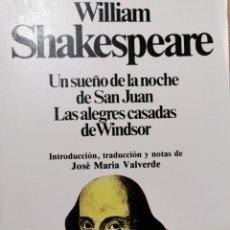 Libros de segunda mano: EL SUEÑO DE LA NOCHE DE SAN JUAN. LAS ALEGRES CASADAS DE WINDSOR. Lote 221645445