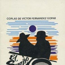 Libros de segunda mano: COPLAS DE VICTOR FERNÁNDEZ GOPAR. EL SUEÑO. VERSIÓN TEATRAL: EDUDARDO BARRETO BETANCOR.1980. PP. 32. Lote 221651913