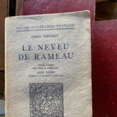 Libros de segunda mano: DIDEROT, LE NEVEU DE RAMEAU, 1950, 330 PÁGINAS. Lote 221655843