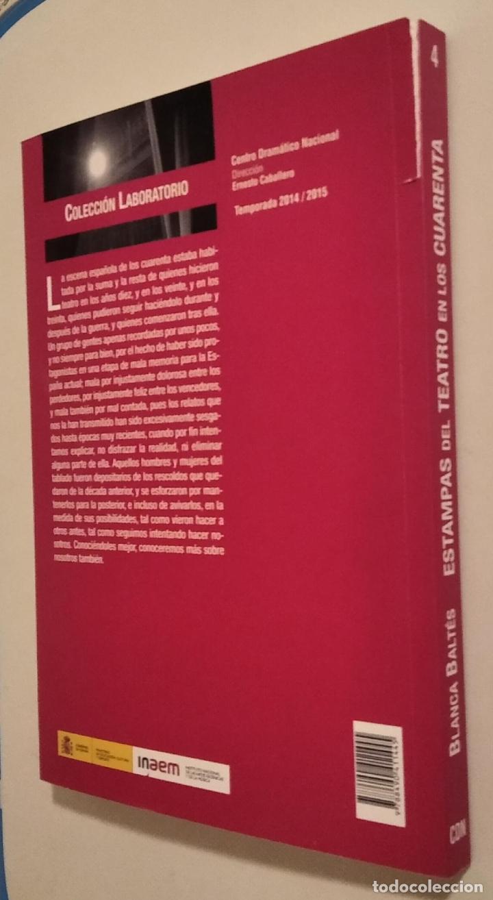 Libros de segunda mano: ESTAMPAS DEL TEATRO EN LOS CUARENTA. BLANCA BALTÉS - Foto 2 - 221661380
