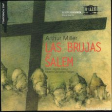 Libros de segunda mano: LAS BRUJAS DE SALEM - ARTHUR MILLER - CUADERNOS DEL TEATRO ESPAÑOL Nº 14 - 2007. Lote 221670322