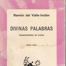 Libros de segunda mano: RAMÓN DEL VALLE-INCLÁN. DIVINAS PALABRAS. ESPASA-CALPE, MADRID 1970.. Lote 221712736