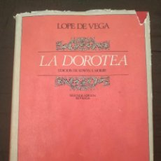 Libros de segunda mano: LA DOROTEA. LOPE DE VEGA. EDICIÓN DE EDWIN S. MORBY. CASTALIA 1968. Lote 221763047