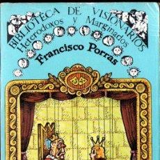 Libros de segunda mano: LEANDRO PORRAS : TITELLES TEATRO POPULAR (VISIONARIOS HETERODOXOS, 1981) ILUSTRADO. Lote 221816001
