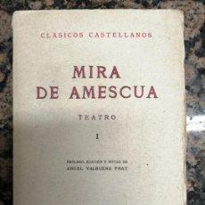 Libros de segunda mano: TEATRO I. MIRA DE AMESCUA.. Lote 221973167