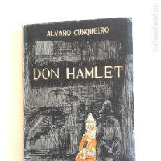 Libros de segunda mano: ALVARO CUNQUEIRO. O INCIERTO SEÑOR DON HAMLET.., PEZA DRAMÁTICA EN TRES.., VIGO 1958. 1ª EDICIÓN.. Lote 222148401