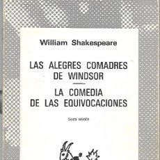 Libros de segunda mano: LAS ALEGRES COMADRES DE WINDSOR - LA COMEDIA DE LAS EQUIVOCACIONES/ SHAKESPEARE. AUSTRAL N 452. 1979. Lote 222181517