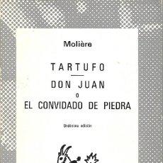 Libros de segunda mano: TARTUFO - DON JUAN O EL CONVIDADO DE PIEDRA / MOLIÉRE. COLECCIÓN AUSTRAL Nº 948. 11ª EDICIÓN. 1982. Lote 222181758