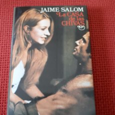 Libros de segunda mano: LA CASA DE LAS CHIVAS - JAIME SALOM. Lote 222202790