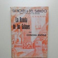 Libros de segunda mano: LA RODA DE LOS GALANES. Lote 222294088