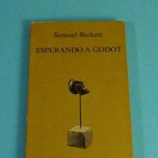 Libros de segunda mano: ESPERANDO A GODOT. SAMUEL BECKETT. TUSQUETS. Lote 222344073