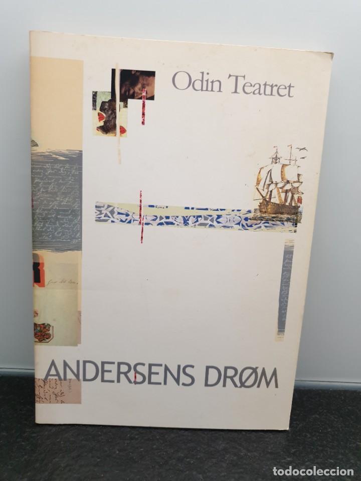 ANDERSENS DRØM - ODIN TEATRET. BASADO EN TEXTOS DE HANS CHRISTIAN ANDERSEN. TEATRO. (ENVÍO 2,40€) (Libros de Segunda Mano (posteriores a 1936) - Literatura - Teatro)