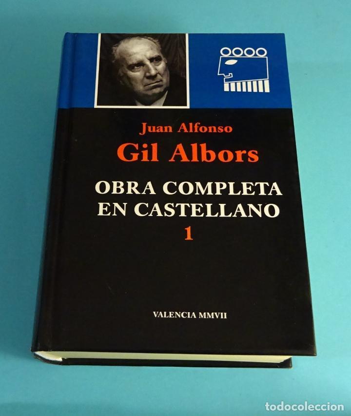 JUAN ALFONSO GIL ALBORS. OBRA COMPLETA EN CASTELLANO. AÑO 2007 (Libros de Segunda Mano (posteriores a 1936) - Literatura - Teatro)