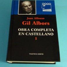 Libros de segunda mano: JUAN ALFONSO GIL ALBORS. OBRA COMPLETA EN CASTELLANO. AÑO 2007. Lote 222518455