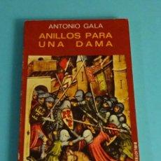 Libros de segunda mano: ANILLOS PARA UNA DAMA. ANTONIO GALA. INTRODUCCIÓN DE ANGEL FERNÁNDEZ SANTOS. EDICIONES JÚCAR 1974. Lote 222520687