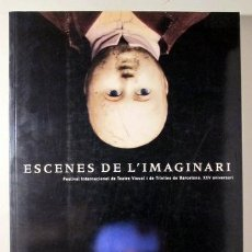 Libros de segunda mano: ESCENES DE L'IMAGINARI - BARCELONA 1998 - IL·LUSTRAT. Lote 222671285