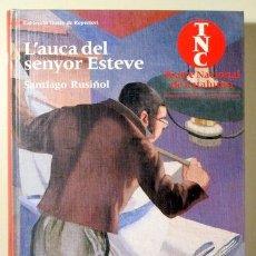 Libros de segunda mano: RUSIÑOL, SANTIAGO - L'AUCA DEL SENYOR ESTEVE - BARCELONA 1997 - MOLT IL·LUSTRAT. Lote 222671660