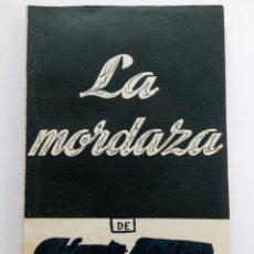 Libros de segunda mano: LA MORDAZA - ALFONSO SASTRE - COLECCIÓN TEATRO Nº 126. Lote 222690967