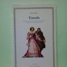 Libros de segunda mano: LMV - TARTUFO. MOLIERE - LETRAS UNIVERSALES. Lote 222731643
