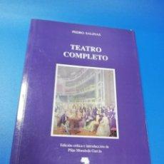 Libros de segunda mano: TEATRO COMPLETO. PEDRO SALINAS. EDICIONES ALFAR. SEVILLA 1992.. Lote 222736622