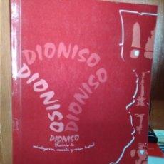 Libros de segunda mano: REVISTA DE IVESTIGACIÓN,CREACIÓN Y CRÍTICA TEATRAL DIONISO Nº 3, CÁCERES DICIEMBRE 2007. Lote 222741825