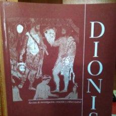 Libros de segunda mano: REVISTA DE IVESTIGACIÓN,CREACIÓN Y CRÍTICA TEATRAL DIONISO Nº 6, CÁCERES MAYO-OCTUBRE 2010. Lote 222743827