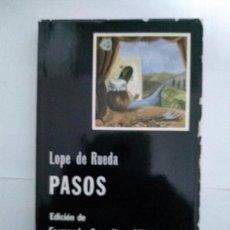 Libros de segunda mano: PASOS - LOPE DE RUEDA. Lote 222845672
